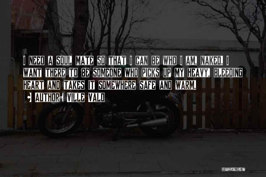 When Your Heart Is Heavy Quotes By Ville Valo
