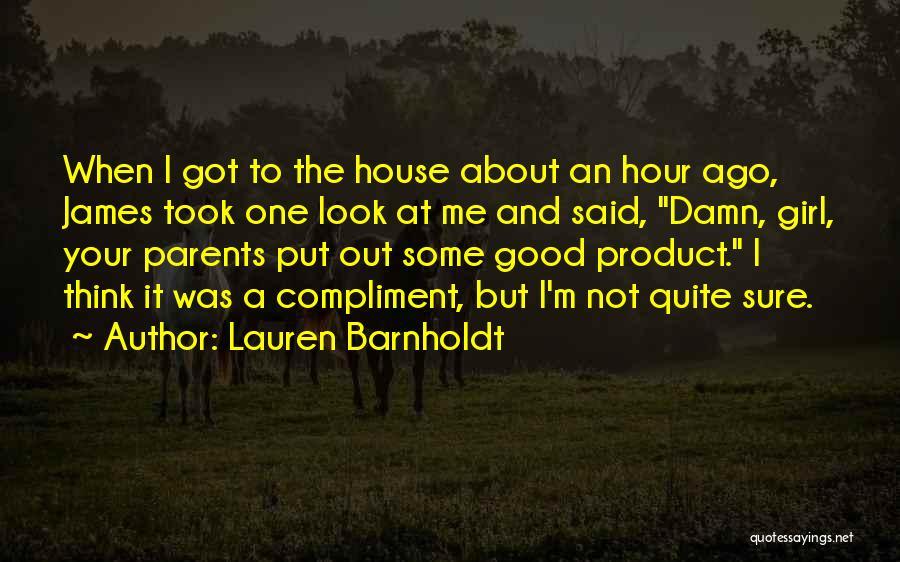 When Your Not Sure Quotes By Lauren Barnholdt