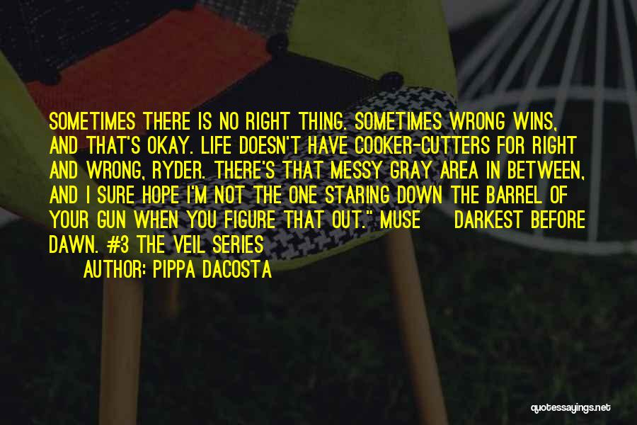 When Your Not Sure Quotes By Pippa DaCosta