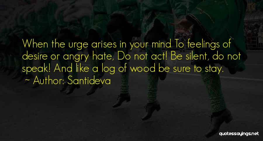 When Your Not Sure Quotes By Santideva