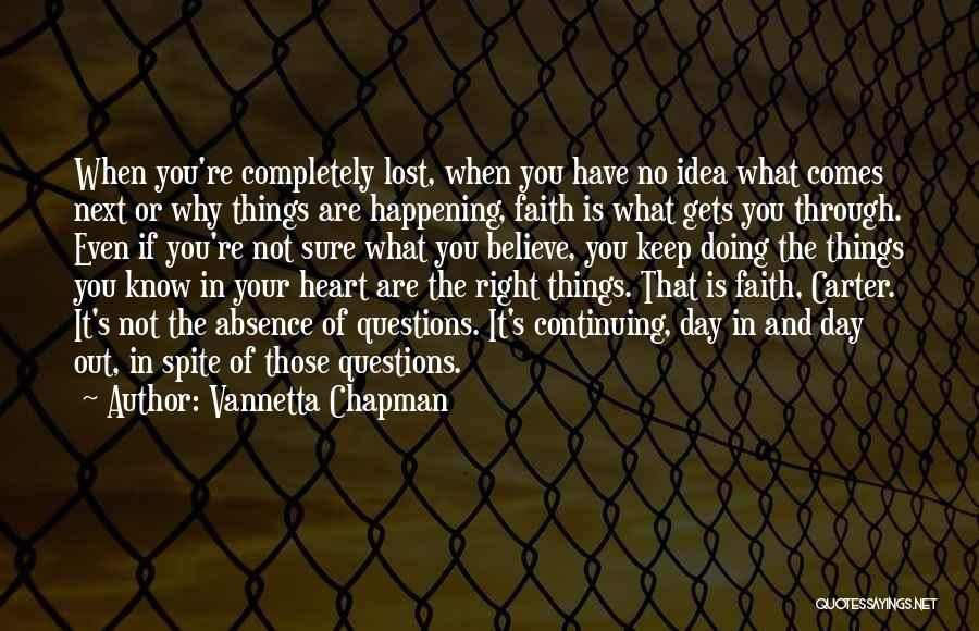 When Your Not Sure Quotes By Vannetta Chapman