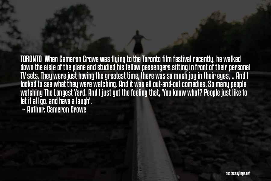 When You're Feeling Down And Out Quotes By Cameron Crowe
