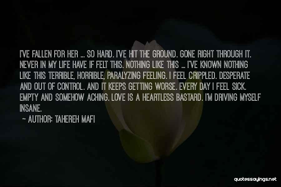 When You're Feeling Sick Quotes By Tahereh Mafi