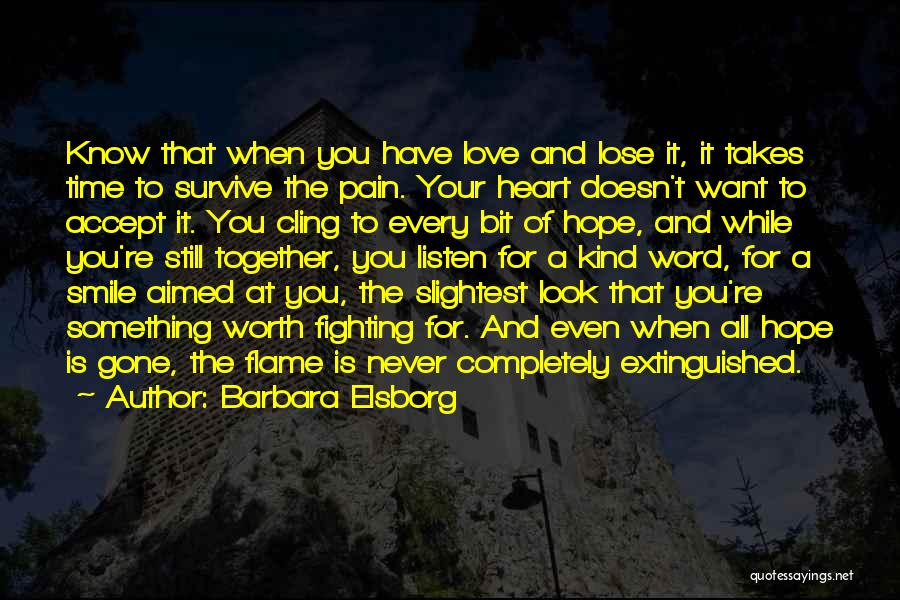 When You're Gone Love Quotes By Barbara Elsborg