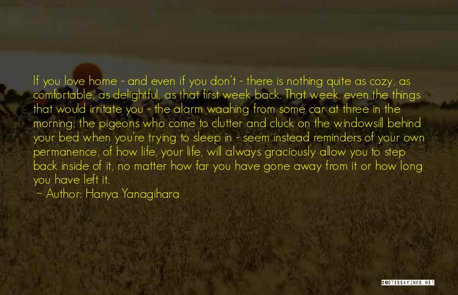 When You're Gone Love Quotes By Hanya Yanagihara
