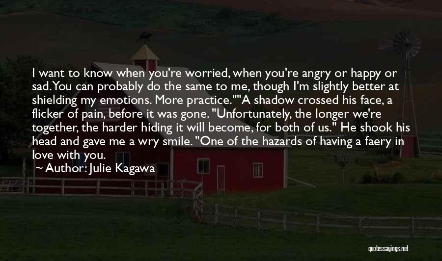 When You're Gone Love Quotes By Julie Kagawa