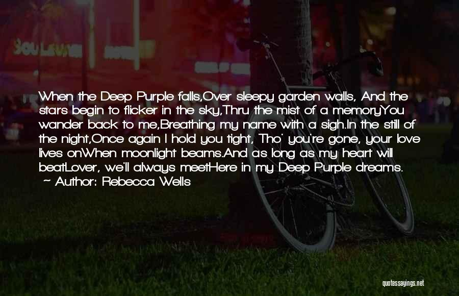 When You're Gone Love Quotes By Rebecca Wells