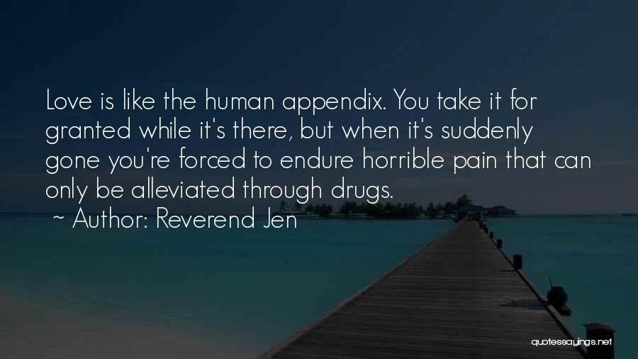 When You're Gone Love Quotes By Reverend Jen