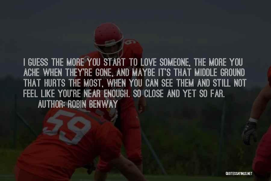 When You're Gone Love Quotes By Robin Benway