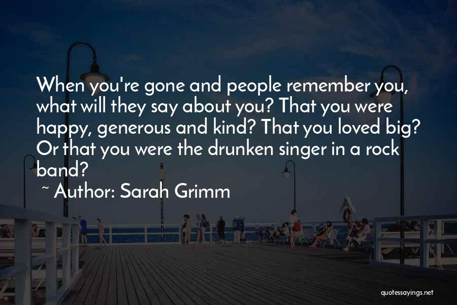 When You're Gone Love Quotes By Sarah Grimm