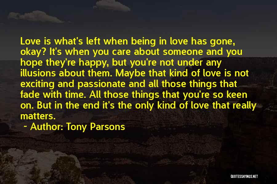 When You're Gone Love Quotes By Tony Parsons