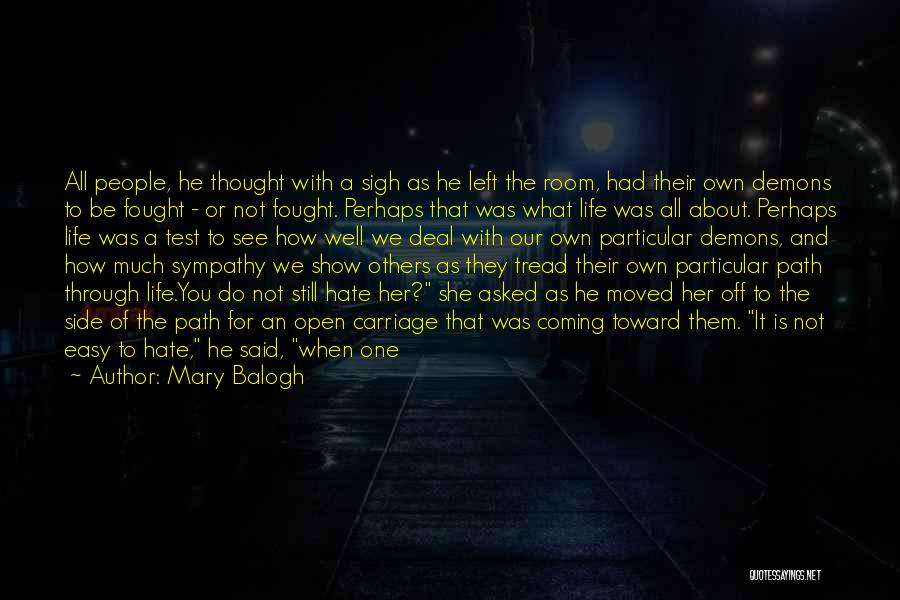 When You've Had Enough Of Life Quotes By Mary Balogh