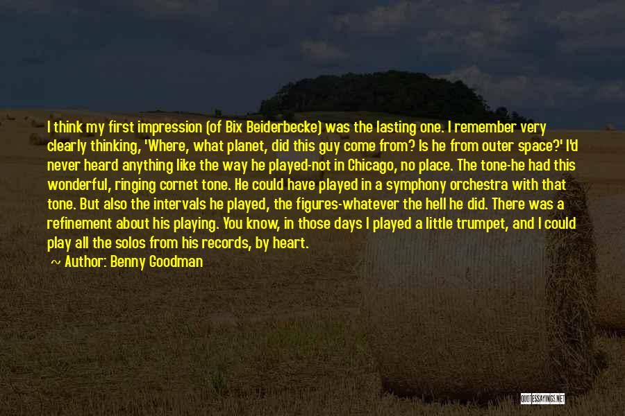 Where Did You Come From Quotes By Benny Goodman