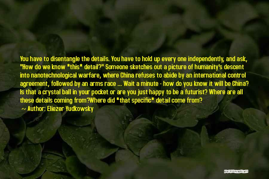 Where Did You Come From Quotes By Eliezer Yudkowsky