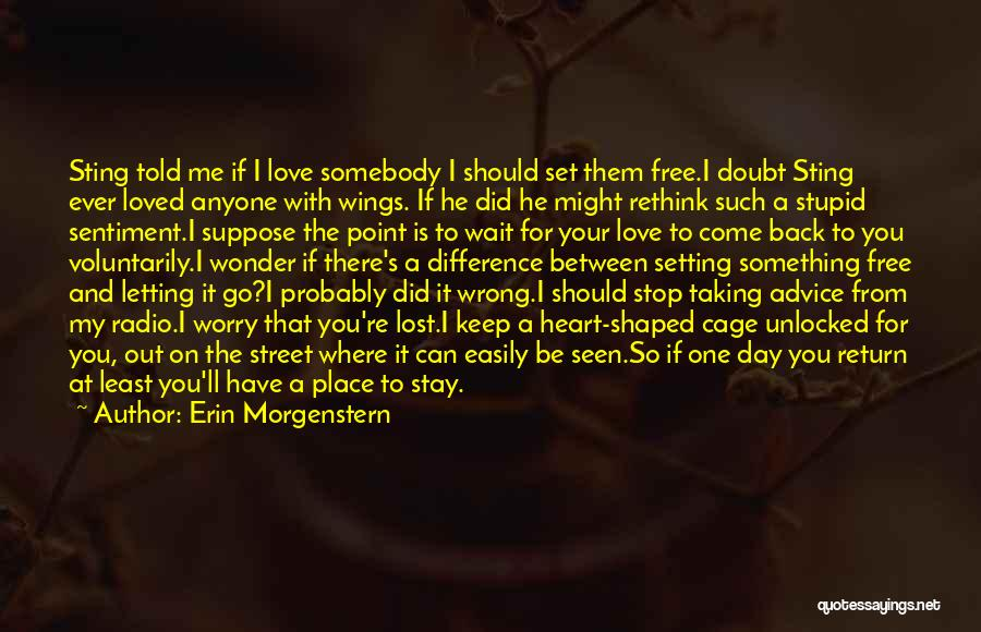 Where Did You Come From Quotes By Erin Morgenstern