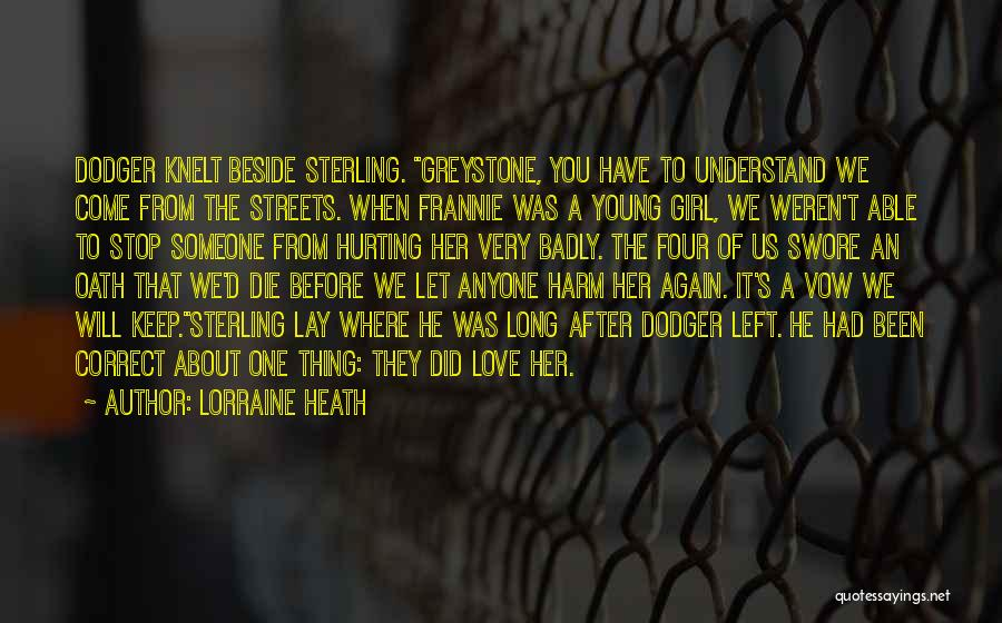 Where Did You Come From Quotes By Lorraine Heath