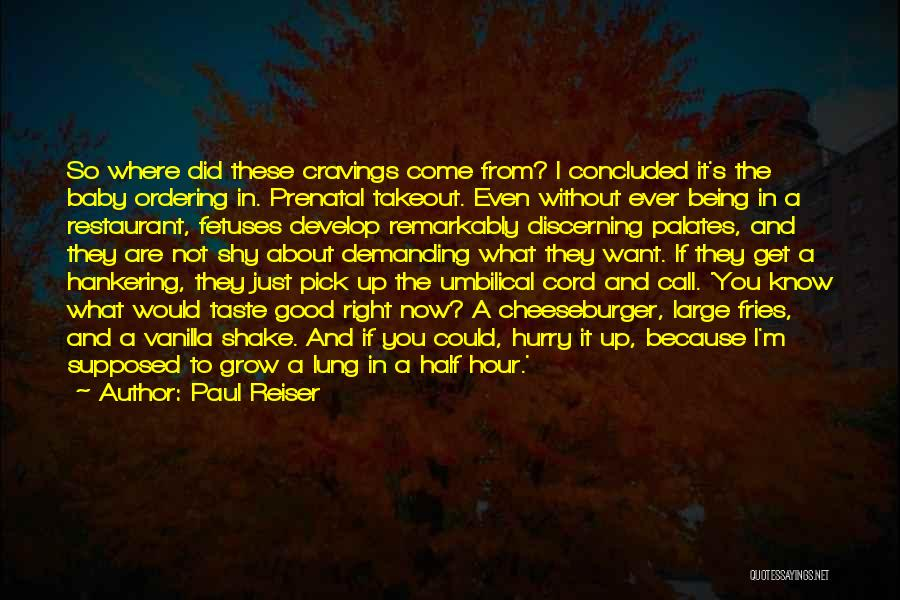 Where Did You Come From Quotes By Paul Reiser