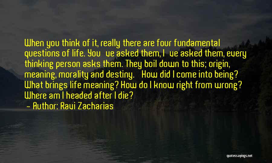 Where Did You Come From Quotes By Ravi Zacharias