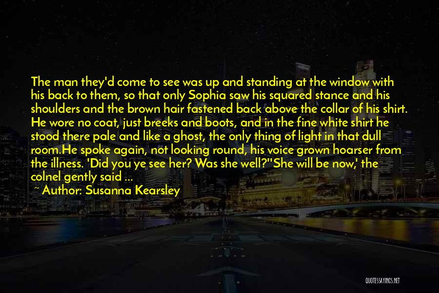 Where Did You Come From Quotes By Susanna Kearsley
