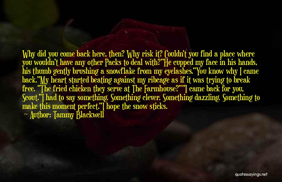 Where Did You Come From Quotes By Tammy Blackwell