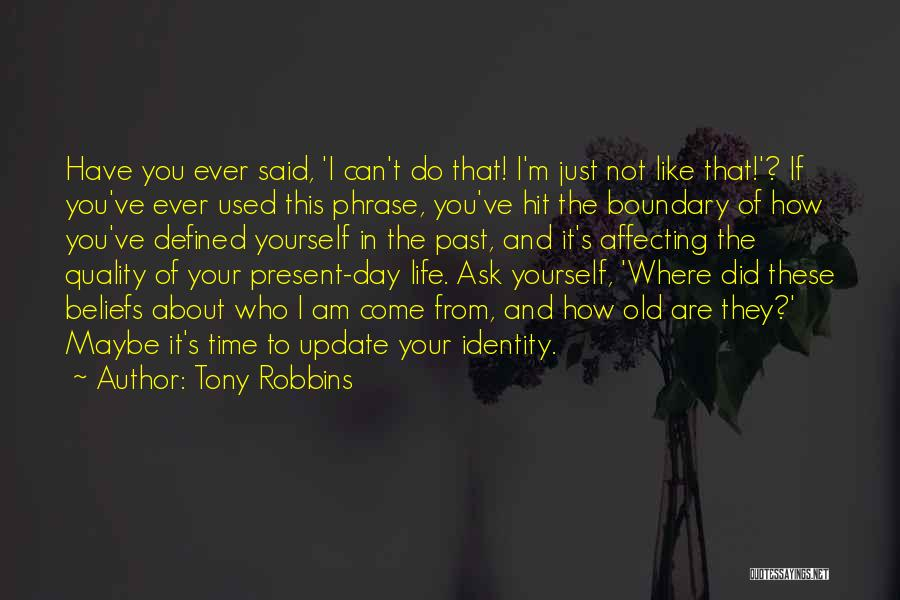 Where Did You Come From Quotes By Tony Robbins