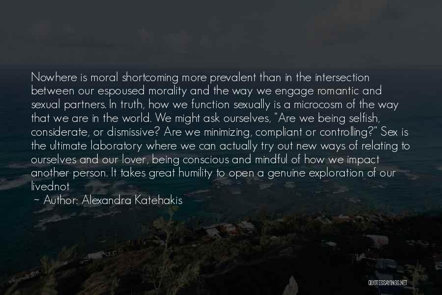 Where Is The Truth Quotes By Alexandra Katehakis