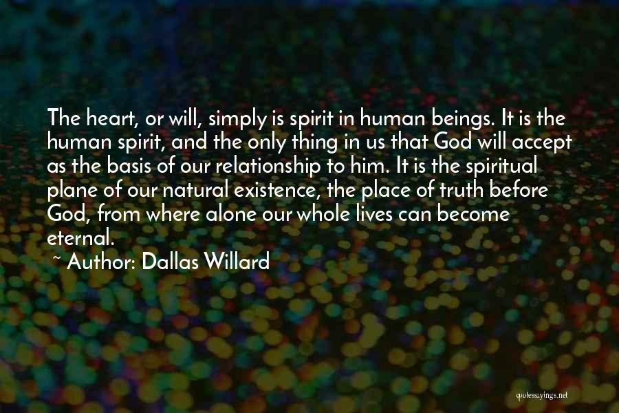 Where Is The Truth Quotes By Dallas Willard