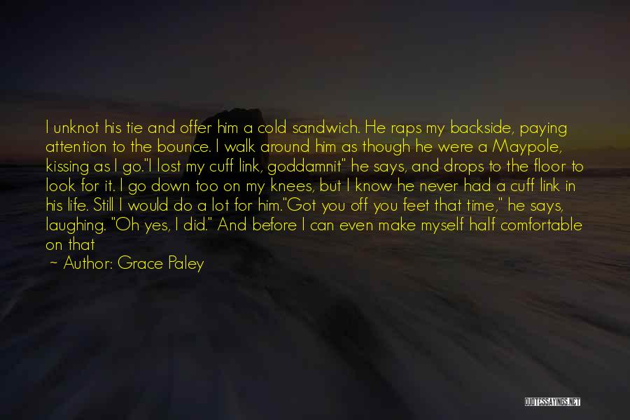 Where Is The Truth Quotes By Grace Paley