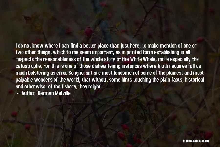 Where Is The Truth Quotes By Herman Melville