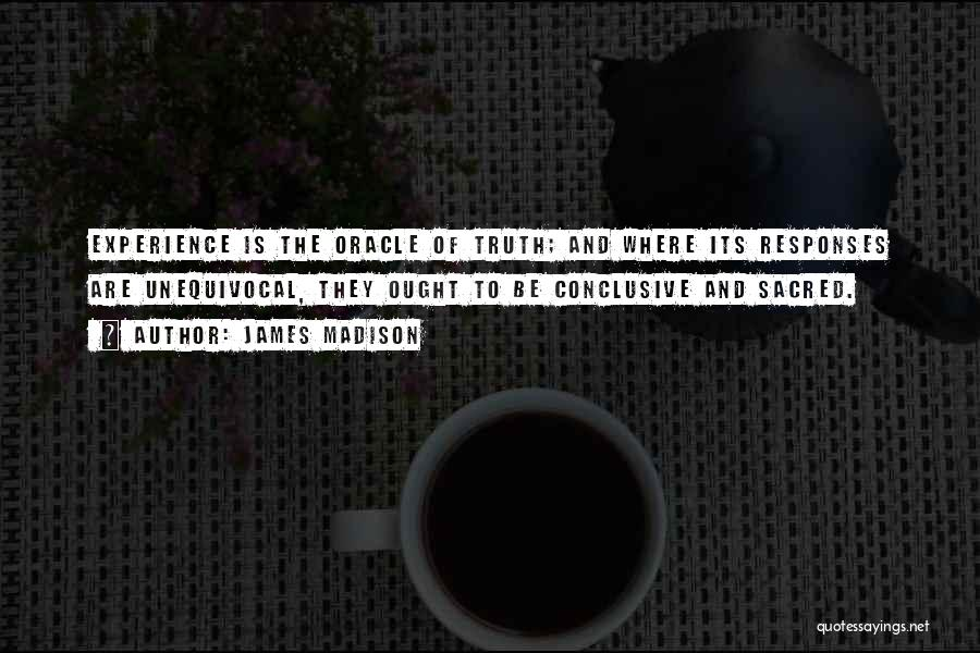 Where Is The Truth Quotes By James Madison