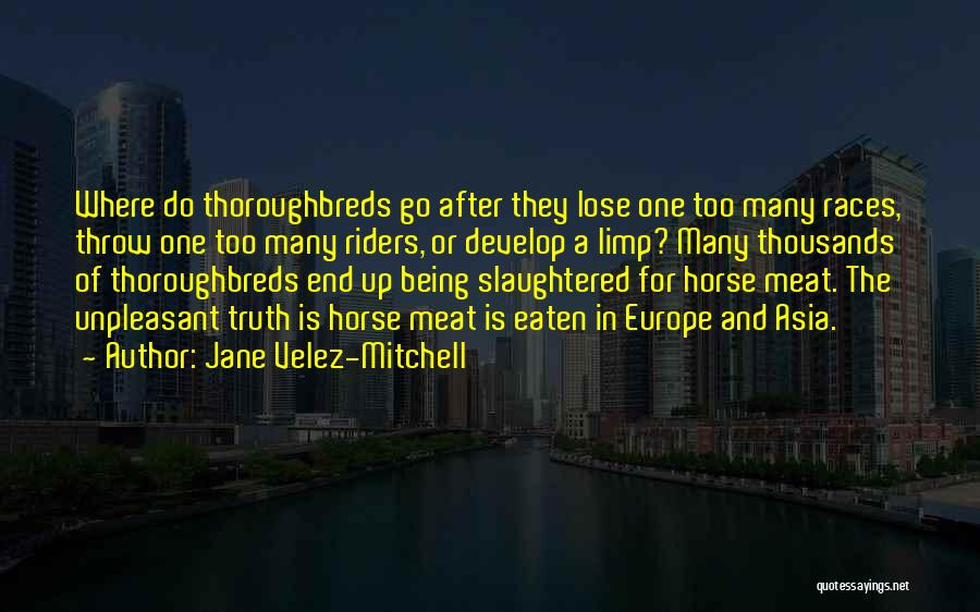 Where Is The Truth Quotes By Jane Velez-Mitchell