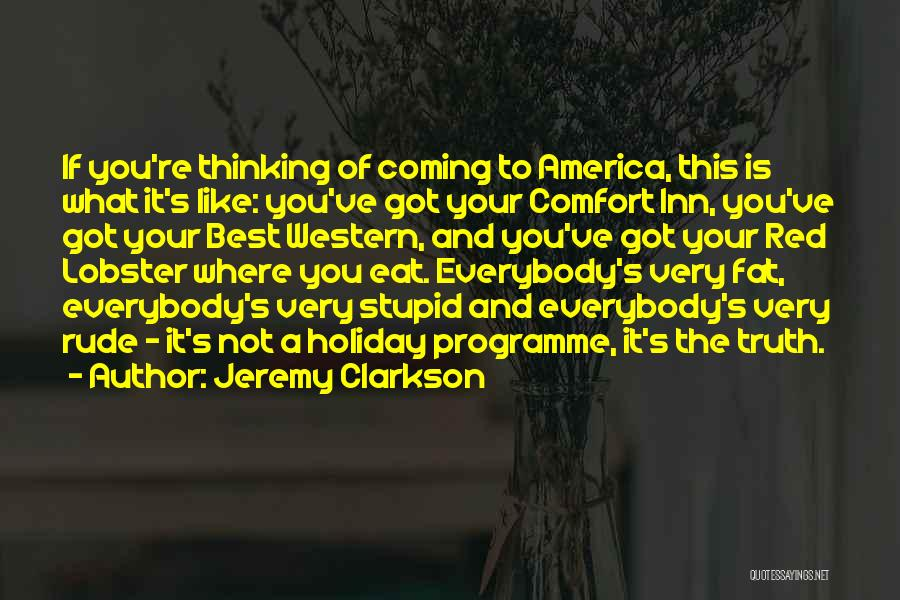 Where Is The Truth Quotes By Jeremy Clarkson