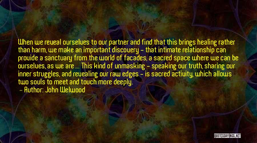 Where Is The Truth Quotes By John Welwood