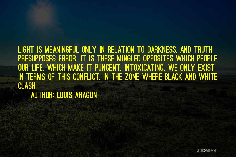 Where Is The Truth Quotes By Louis Aragon
