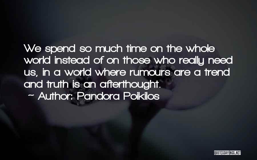 Where Is The Truth Quotes By Pandora Poikilos