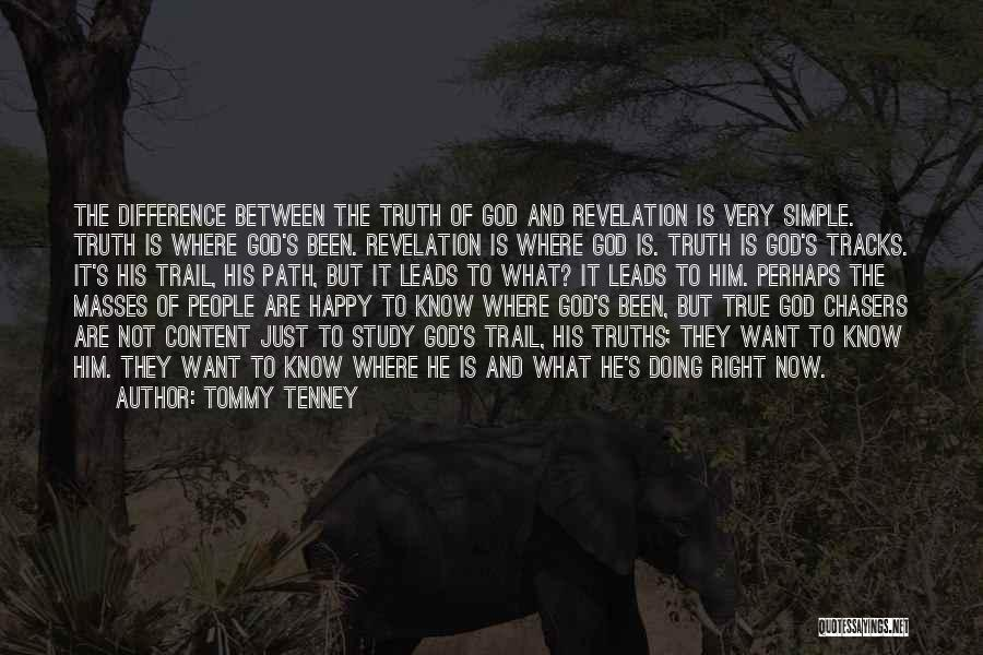 Where Is The Truth Quotes By Tommy Tenney