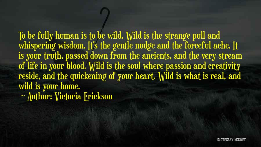 Where Is The Truth Quotes By Victoria Erickson