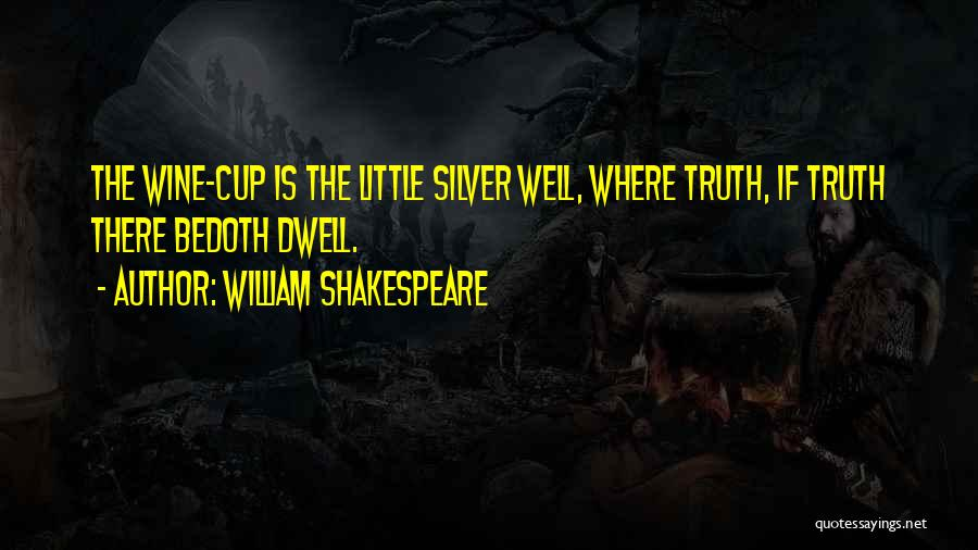 Where Is The Truth Quotes By William Shakespeare