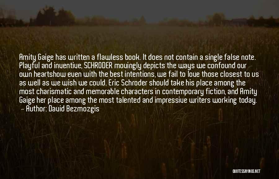 Where The Heart Is Book Quotes By David Bezmozgis