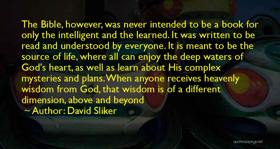 Where The Heart Is Book Quotes By David Sliker