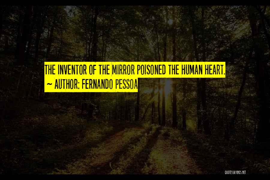 Where The Heart Is Book Quotes By Fernando Pessoa