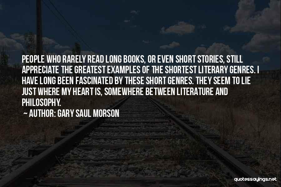 Where The Heart Is Book Quotes By Gary Saul Morson