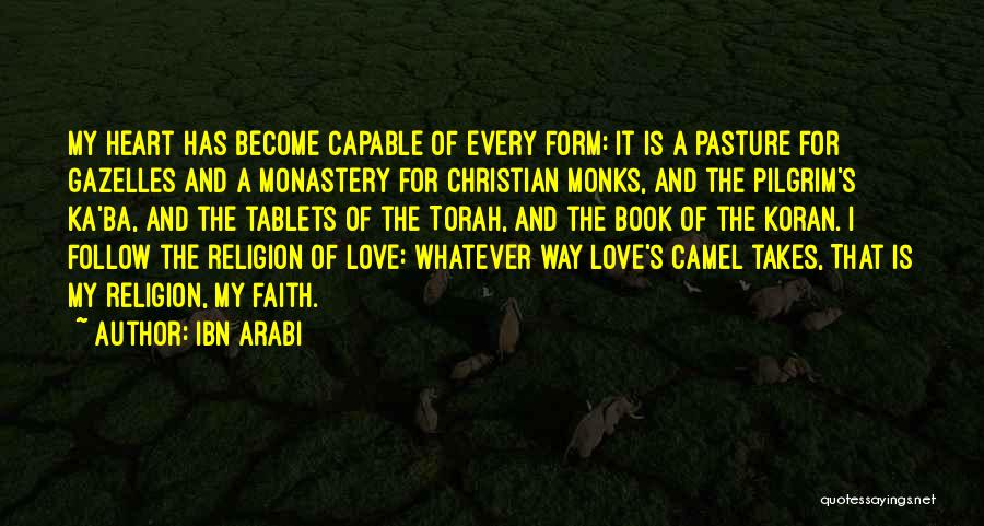 Where The Heart Is Book Quotes By Ibn Arabi