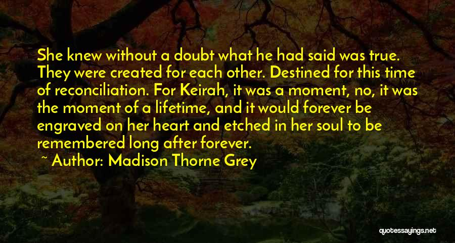 Where The Heart Is Book Quotes By Madison Thorne Grey