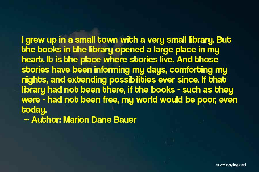 Where The Heart Is Book Quotes By Marion Dane Bauer