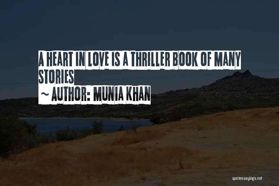 Where The Heart Is Book Quotes By Munia Khan