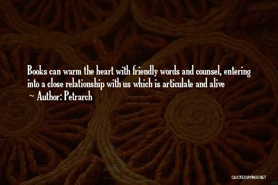 Where The Heart Is Book Quotes By Petrarch