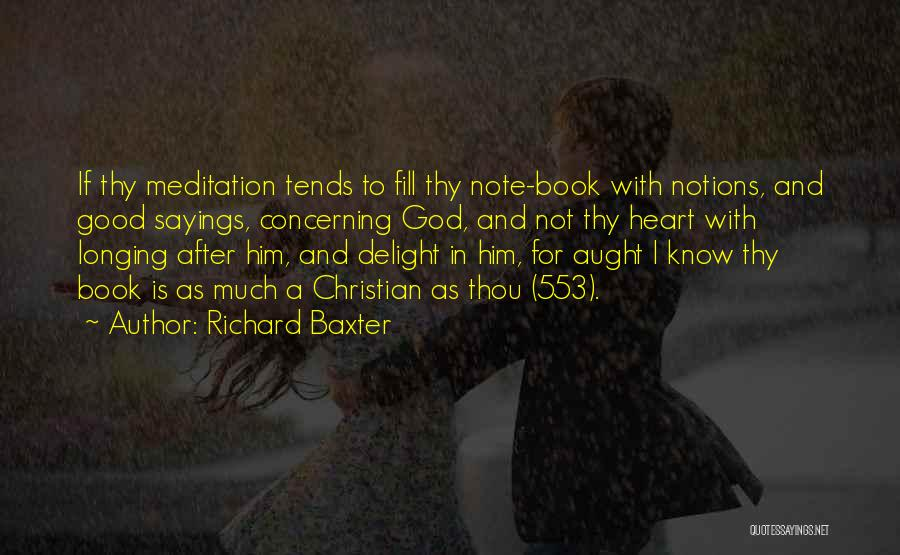 Where The Heart Is Book Quotes By Richard Baxter