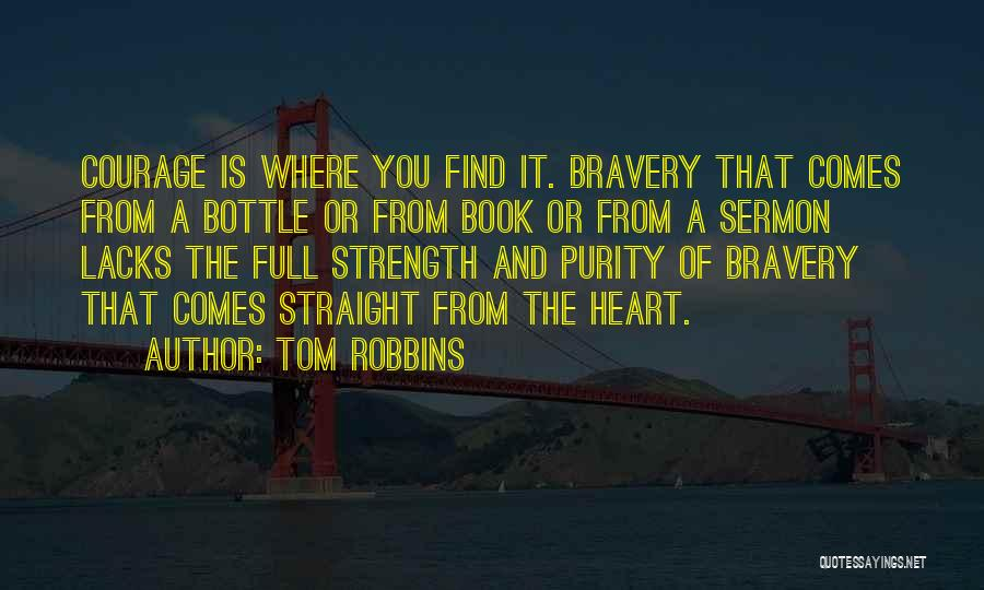 Where The Heart Is Book Quotes By Tom Robbins