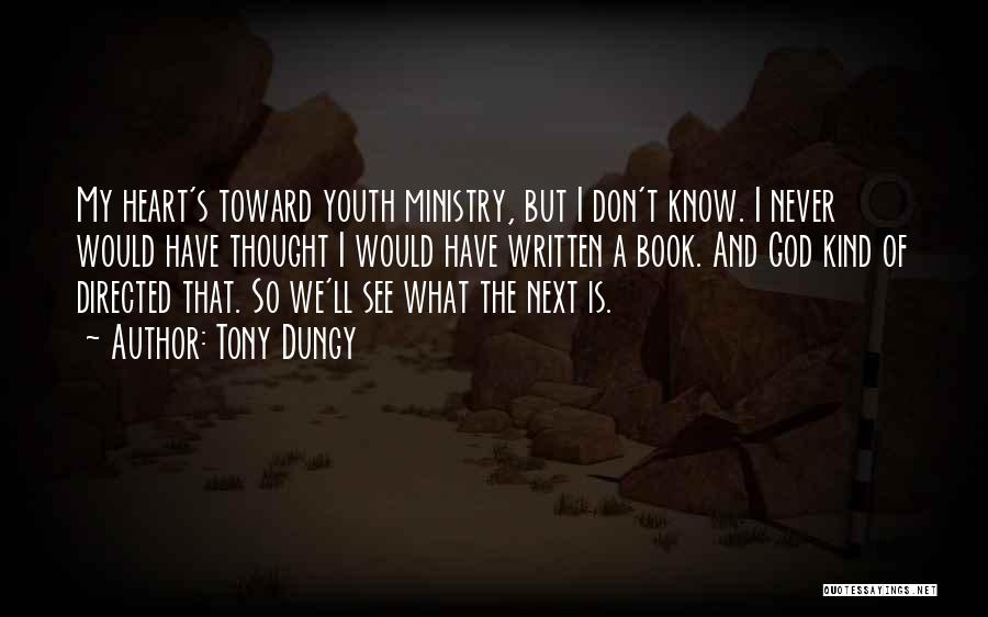 Where The Heart Is Book Quotes By Tony Dungy